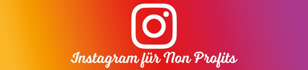 Instagram für Non Profits