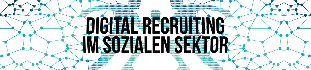 Digital Recruiting im Sozialen Sektor