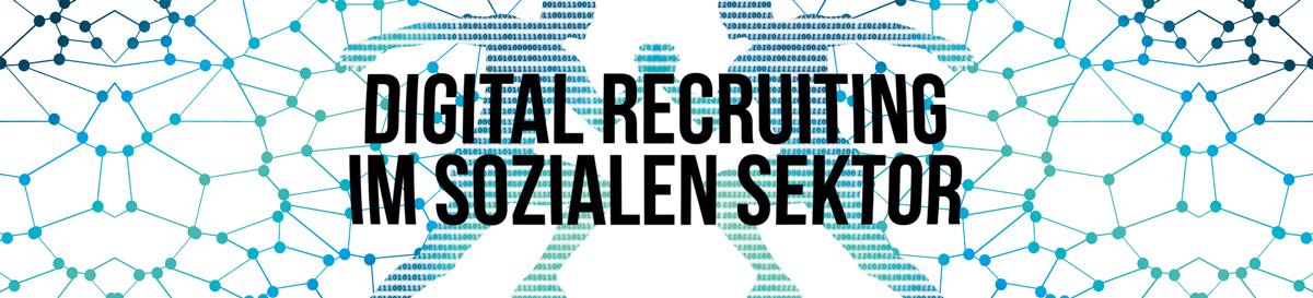 Digital Recruiting im Sozialen Sektor