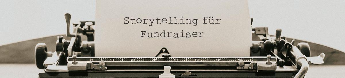 Storytelling für Fundraiser